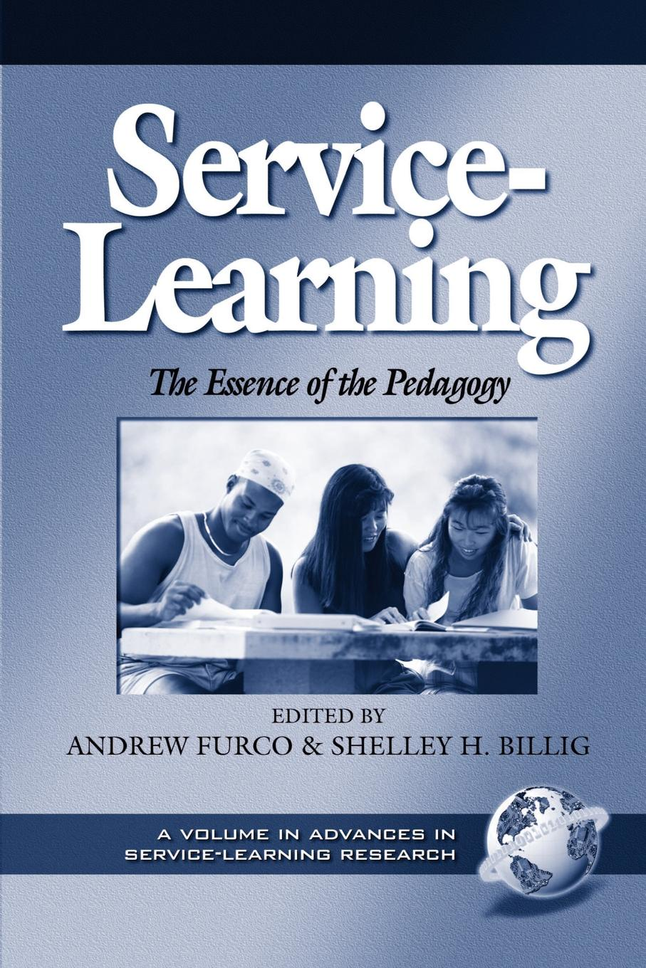 John R. Maass Service-Learning. The Essence of the Pedagogy (PB) service learning pedagogy how does it measure up