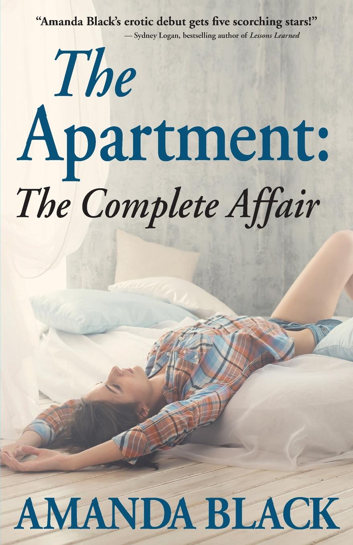 Amanda Black The Apartment. The Complete Affair liam adair the dawson affair