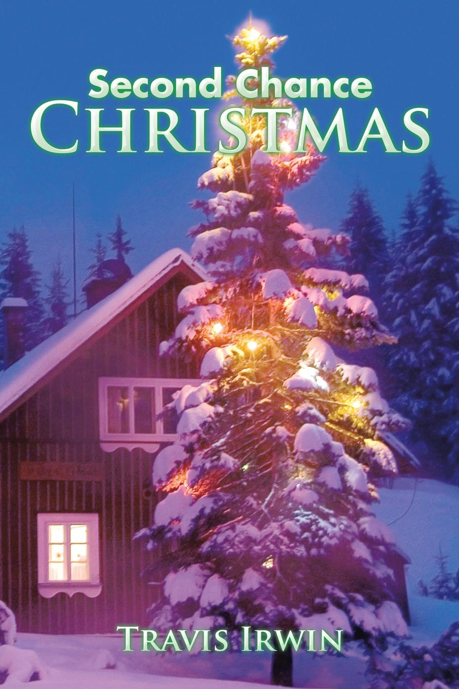 Travis Irwin Second Chance Christmas no second chance
