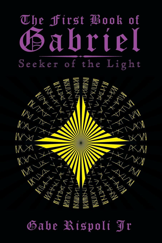 Gabe Rispoli Jr The First Book of Gabriel. Seeker of the Light my first computer coding book using scratch jr