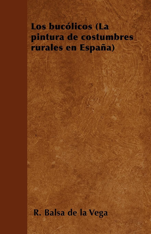 R. Balsa de la Vega Los bucolicos (La pintura de costumbres rurales en Espana) la galeria tretiakov pintura