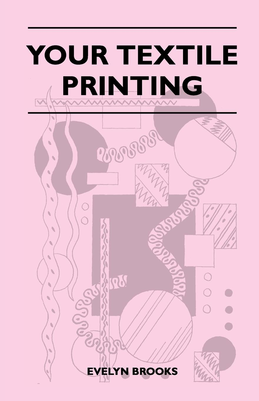 Evelyn Brooks Your Textile Printing
