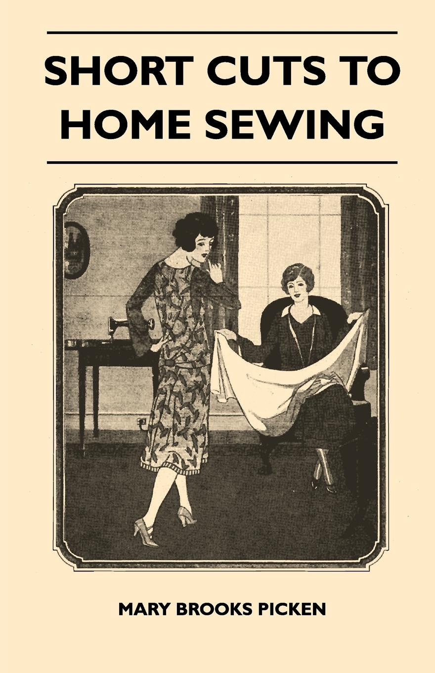 Mary Brooks Picken Short Cuts To Home Sewing mary brooks water lilies and other short stories