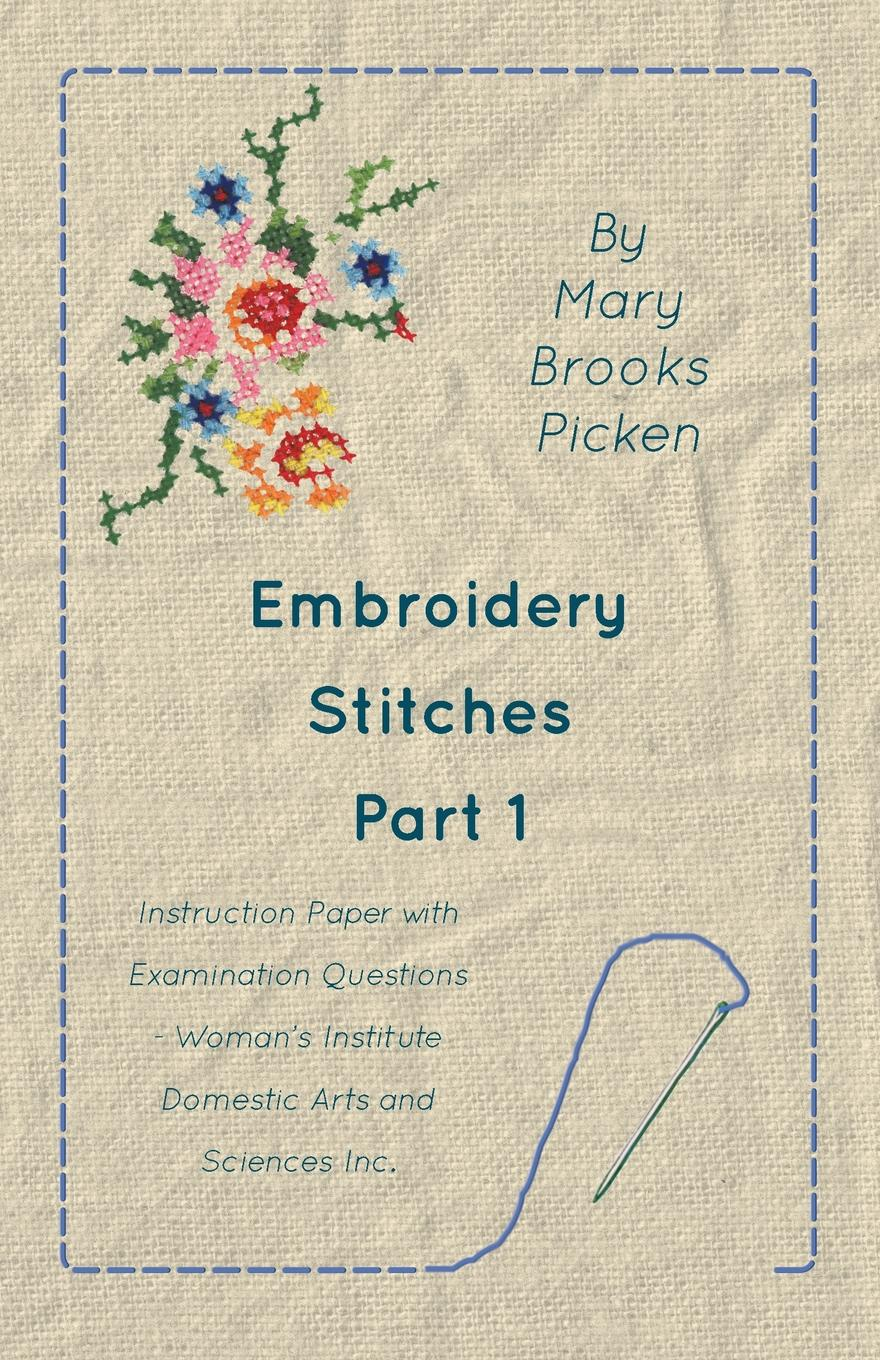 Mary Brooks Picken Embroidery Stitches Part 1 - Instruction Paper With Examination Questions super stitches knitting