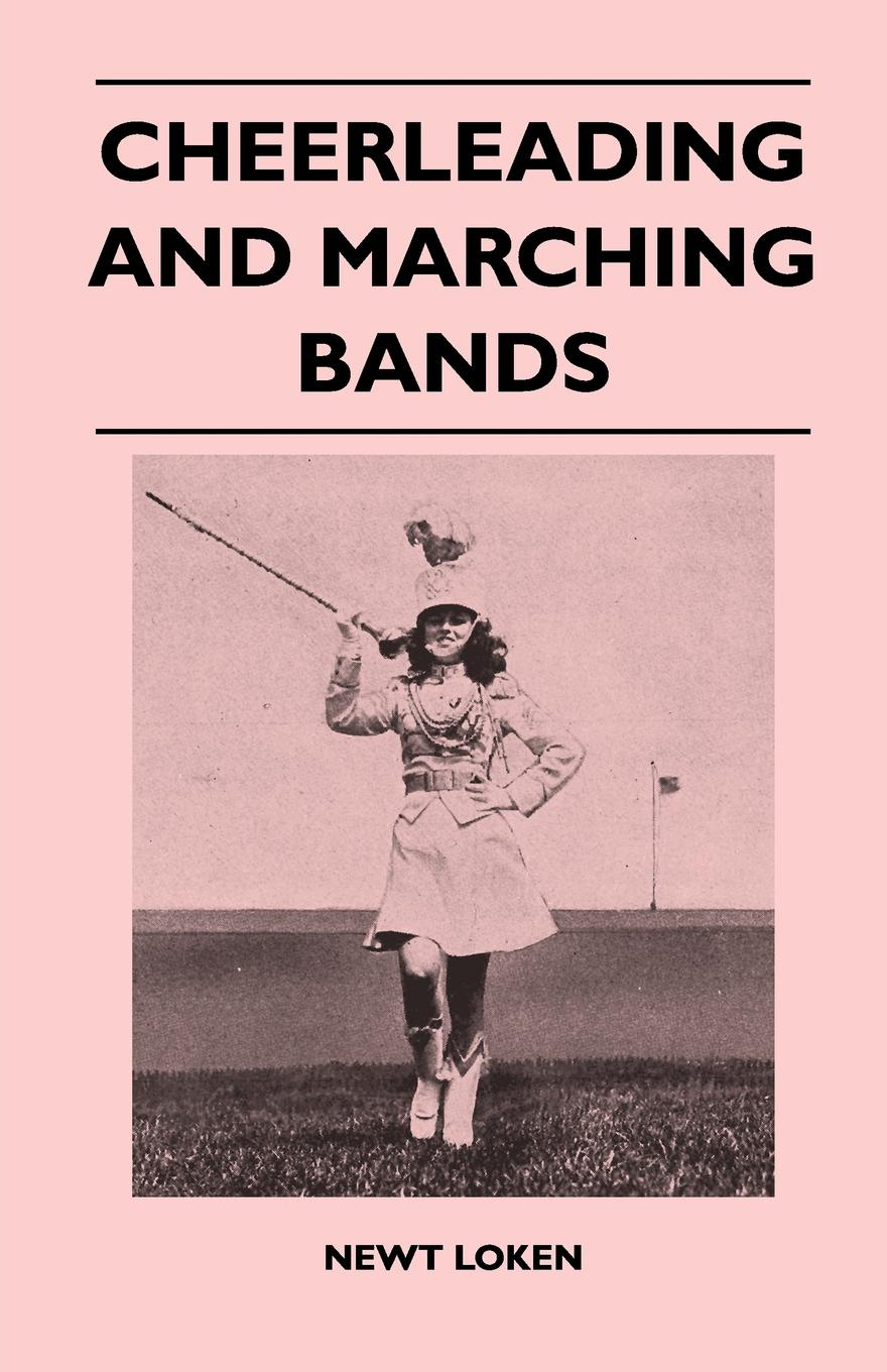 Newt Loken Cheerleading and Marching Bands