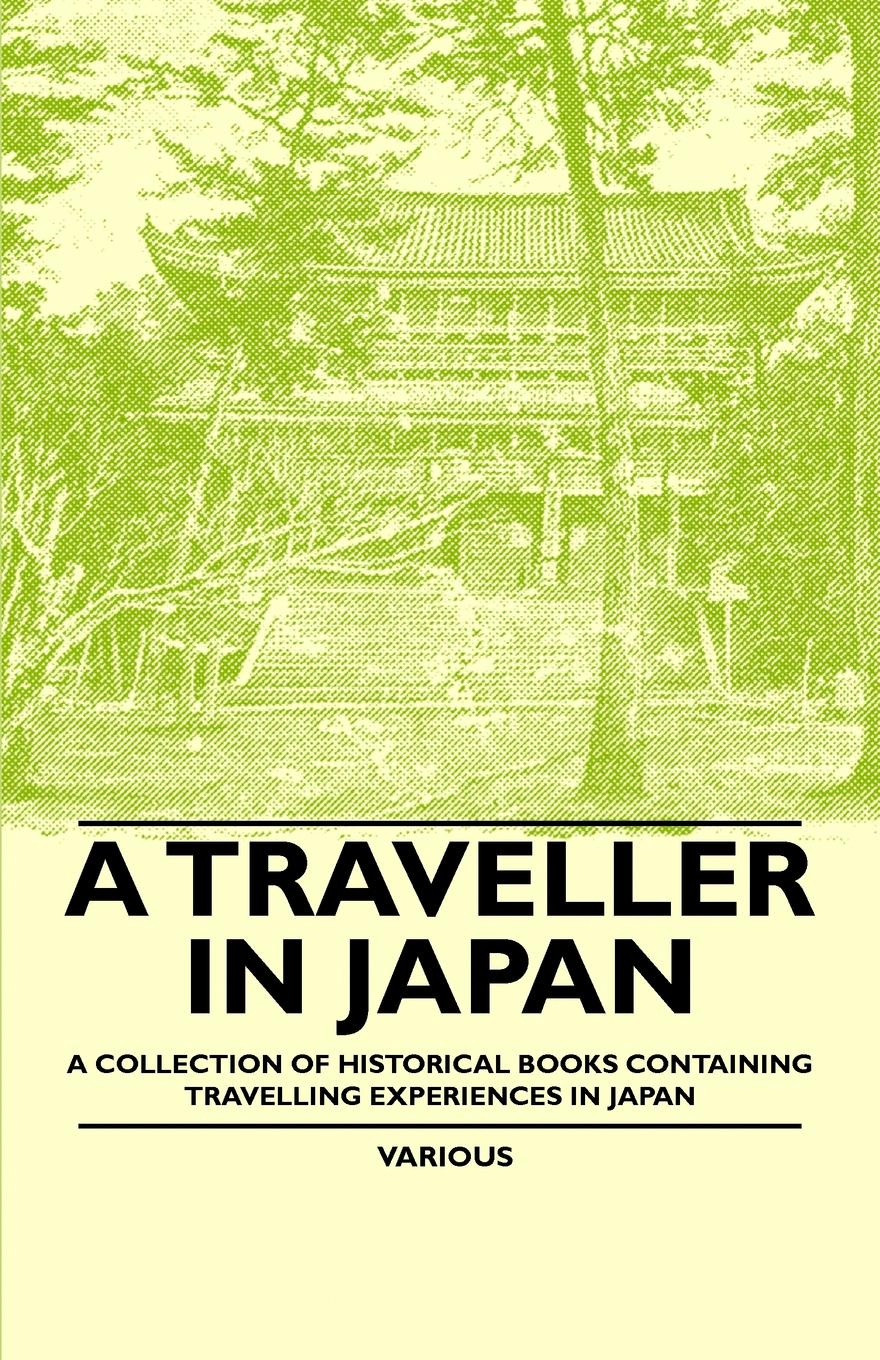 Various A Traveller in Japan - Collection of Historical Books Containing Travelling Experiences