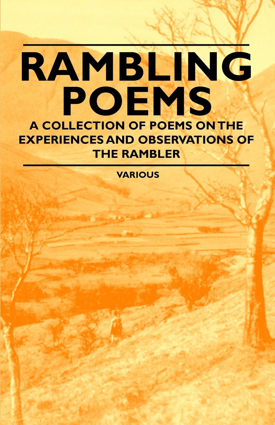 Various Rambling Poems a Collection of Poems on the Experiences and Observations of the Rambler virginia hamilton adair ants on the melon a collection of poems