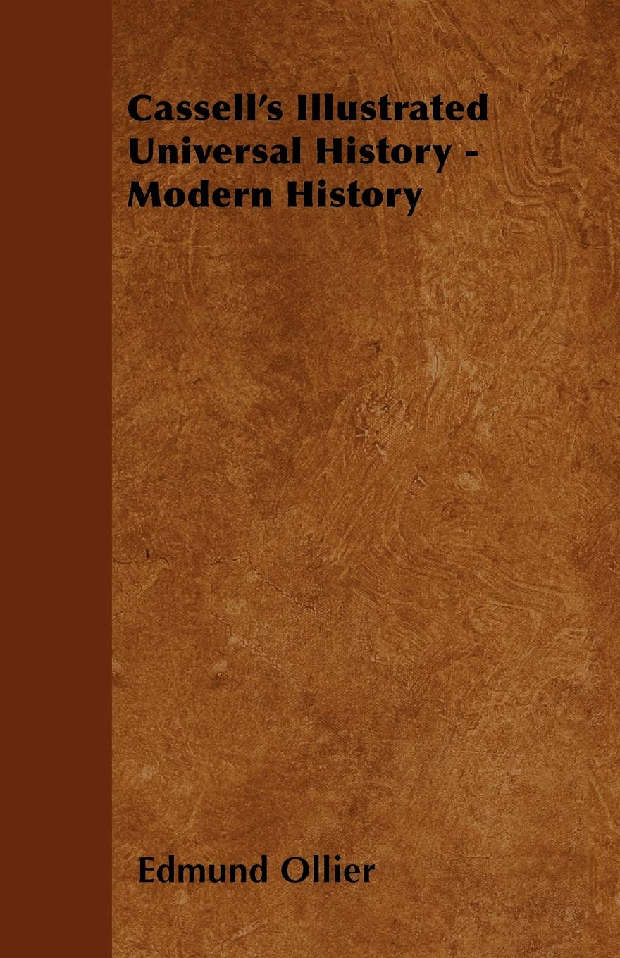 Edmund Ollier Cassell's Illustrated Universal History - Modern History edmund ollier cassell s history of the war between france and germany 1870 1871 2