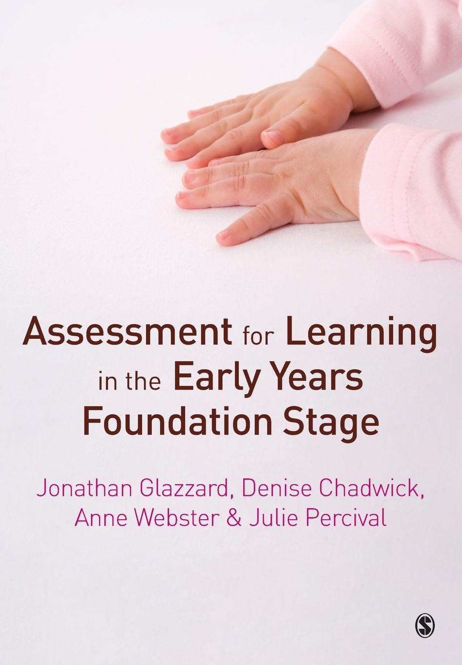 лучшая цена Jonathan Glazzard, Denise Chadwick, Anne Webster Assessment for Learning in the Early Years Foundation Stage
