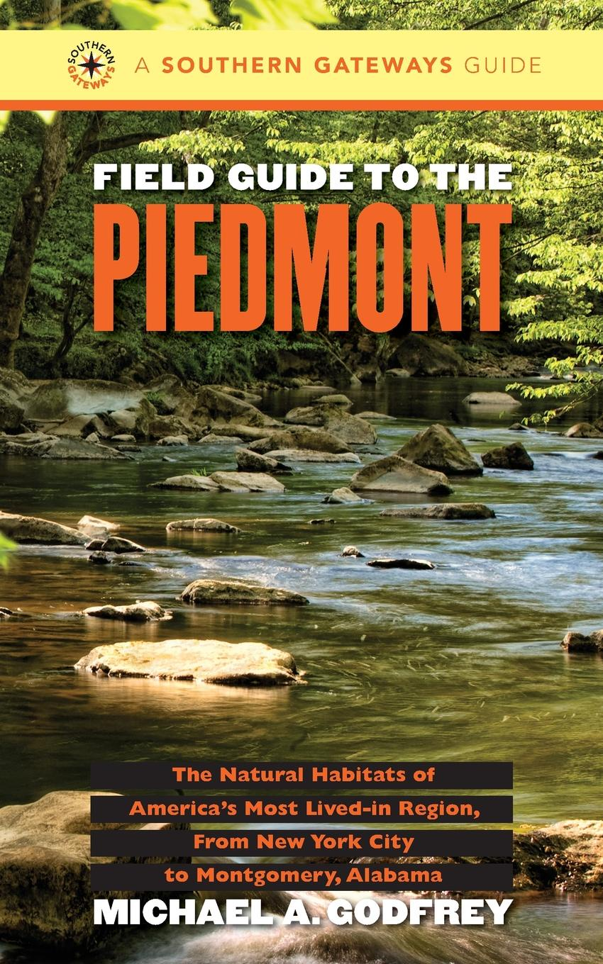 Michael A. Godfrey Field Guide to the Piedmont michael corsentino canon speedlite system digital field guide