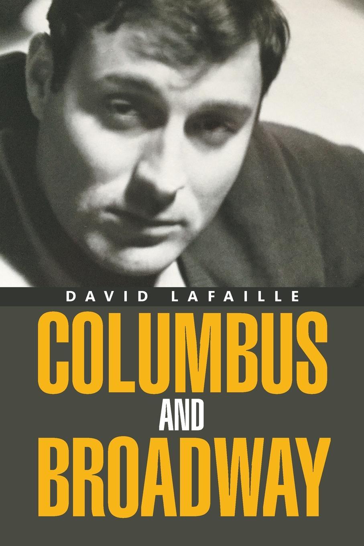 David Lafaille COLUMBUS AND BROADWAY broadway bw 851 811