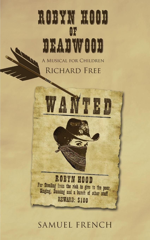 Richard Free Robyn Hood of Deadwood robyn donald element of risk