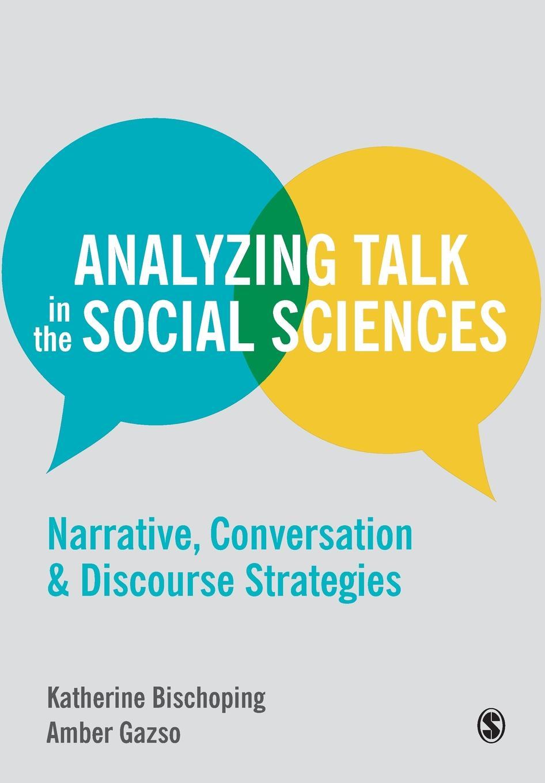 Katherine Bischoping, Amber Gazso Analyzing Talk in the Social Sciences charles manski identification problems in the social sciences paper