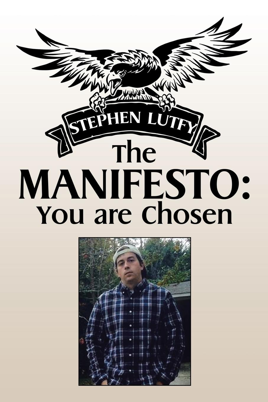 Stephen Lutfy The Manifesto. You are Chosen the romantic manifesto
