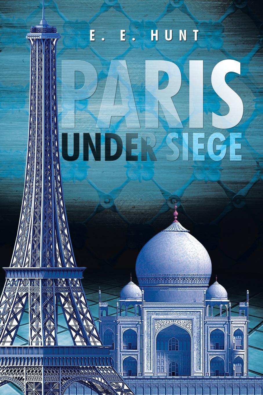 лучшая цена E. E. Hunt Paris Under Siege