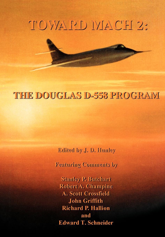 NASA History Office Toward Mach 2. The Douglas D-558 Program (NASA Series SP-4222)
