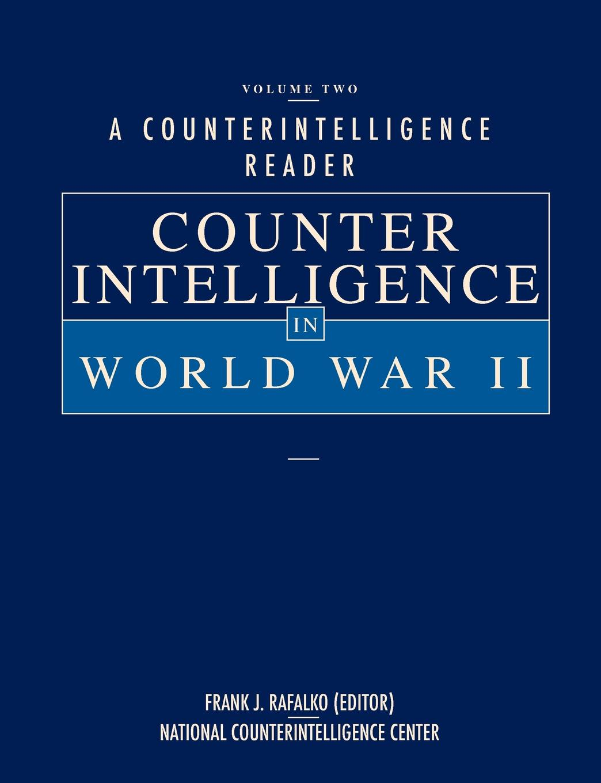 National Counterintelligence Center A Counterintelligence Reader, Volume II. Counterintelligence in World War II abdenal carvalho conceitos biblicos volume ii