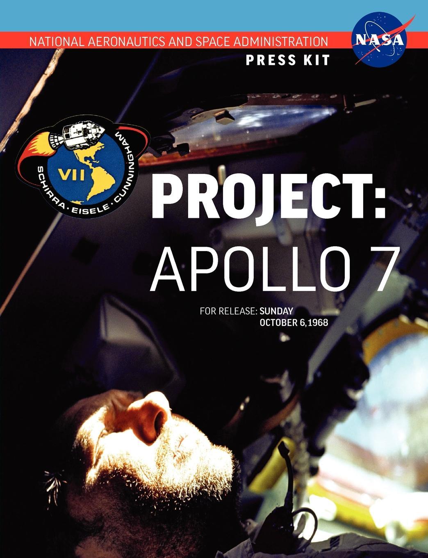 NASA Apollo 7. The Official Press Kit