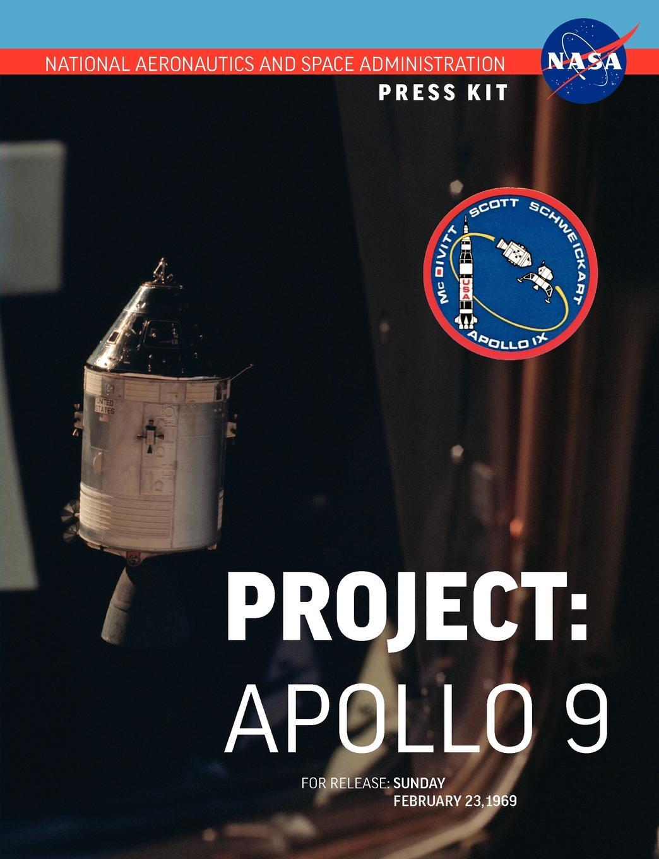 NASA Apollo 9. The Official Press Kit