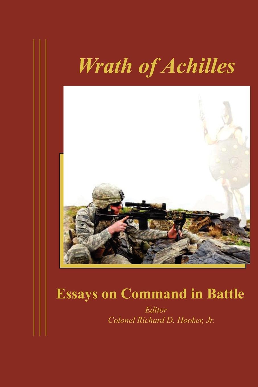 Combat Studies Institute Press Wrath of Achilles. Essays on Command in Battle command in war