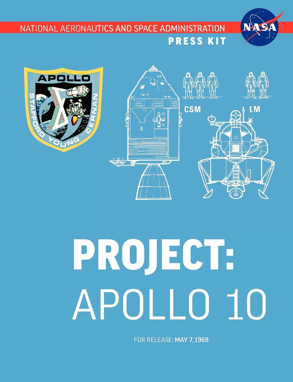 NASA Apollo 10. The Official Press Kit