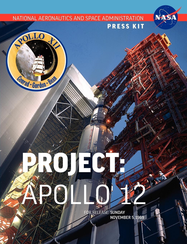 NASA Apollo 12. The Official Press Kit