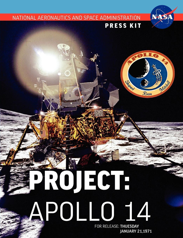 NASA Apollo 14. The Official Press Kit