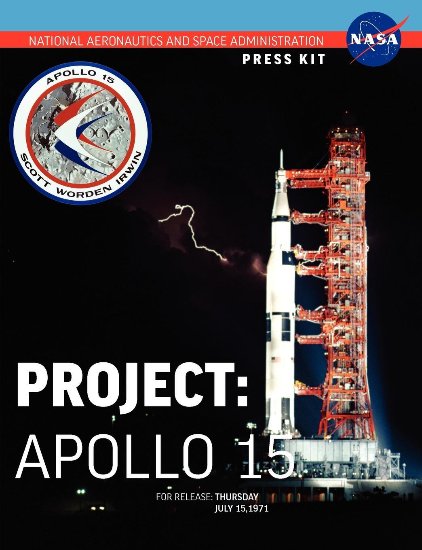 NASA Apollo 15. The Official Press Kit