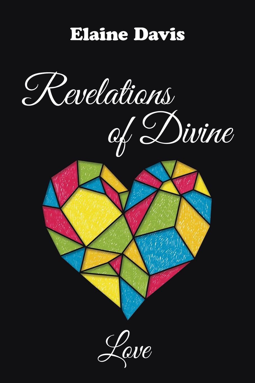 Elaine Davis Revelations of Divine Love jacques largeaud revelations