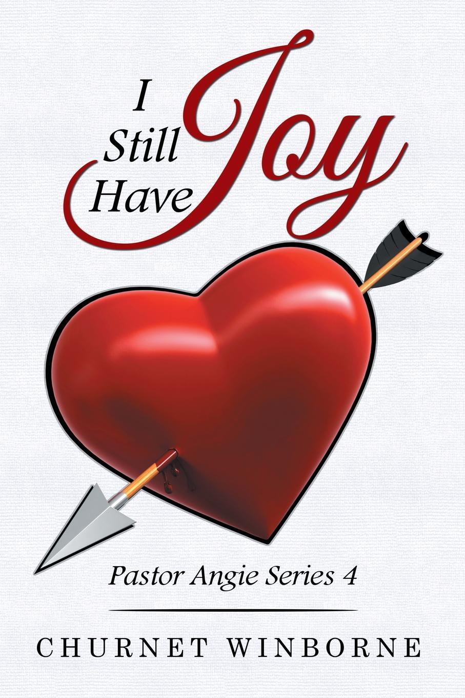 Churnet Winborne I Still Have Joy. Pastor Angie Series 4 стоимость
