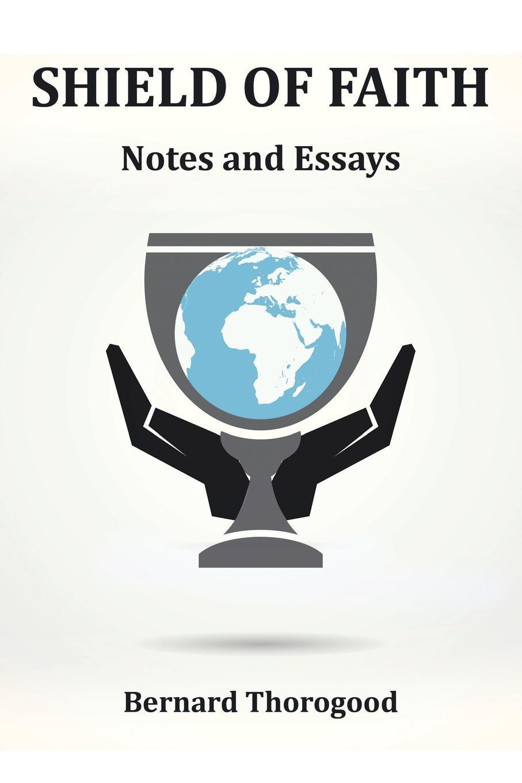 Bernard Thorogood SHIELD OF FAITH. Notes and Essays цена и фото
