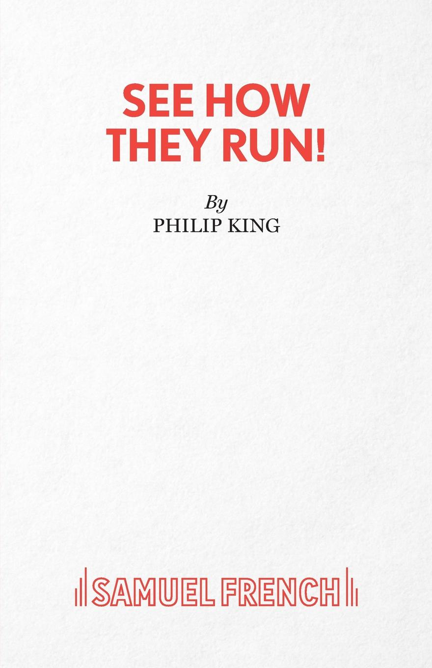 Philip King See How They Run!