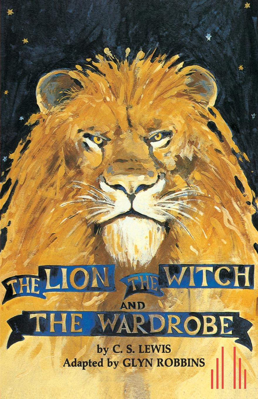 C. S. Lewis, Glyn Robbins The Lion, the Witch and the Wardrobe цена 2017