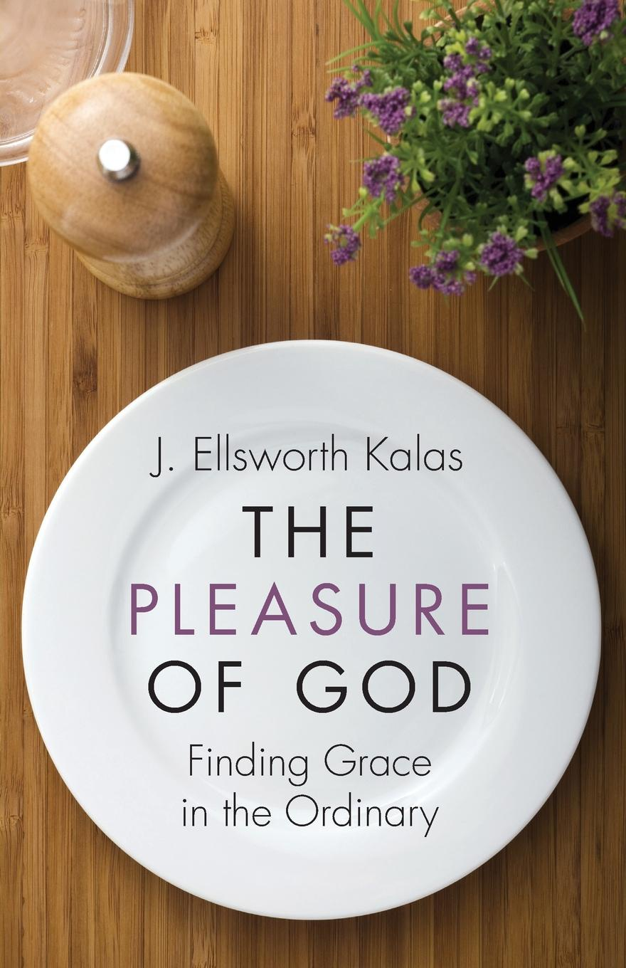 цены на J. Ellsworth Kalas The Pleasure of God  в интернет-магазинах