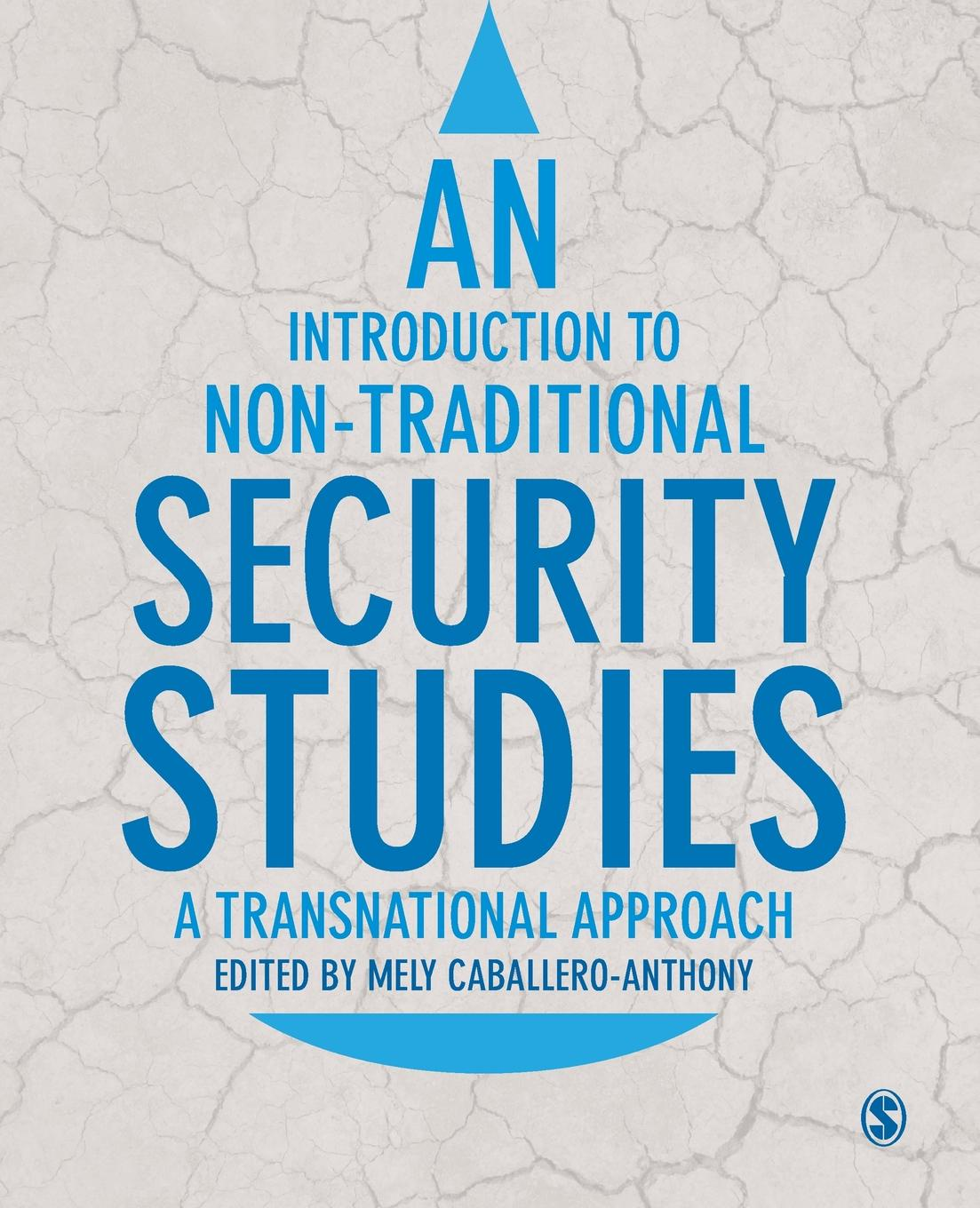 Mely Caballero-Anthony An Introduction to Non-Traditional Security Studies