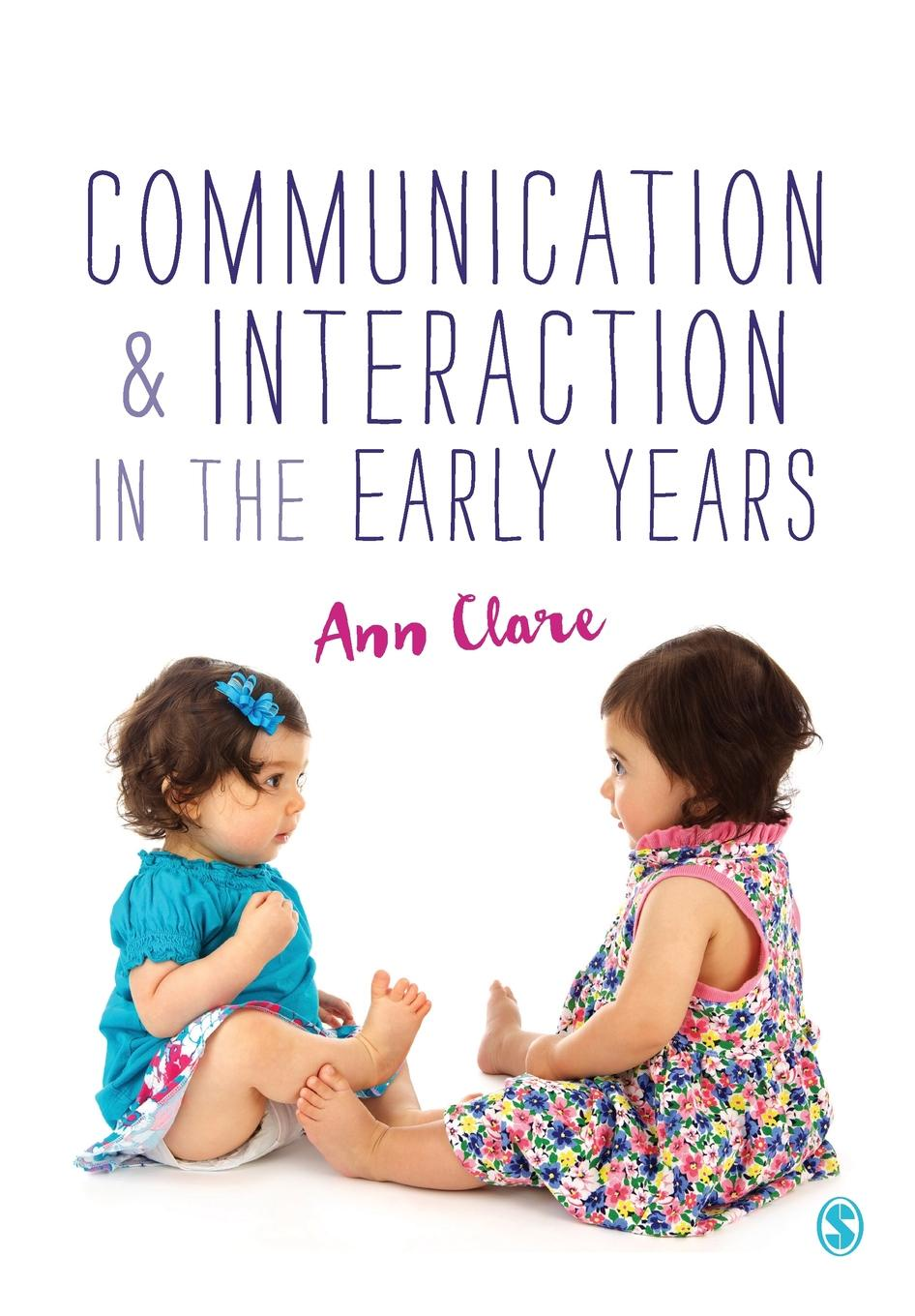лучшая цена Ann Clare Communication and Interaction in the Early Years