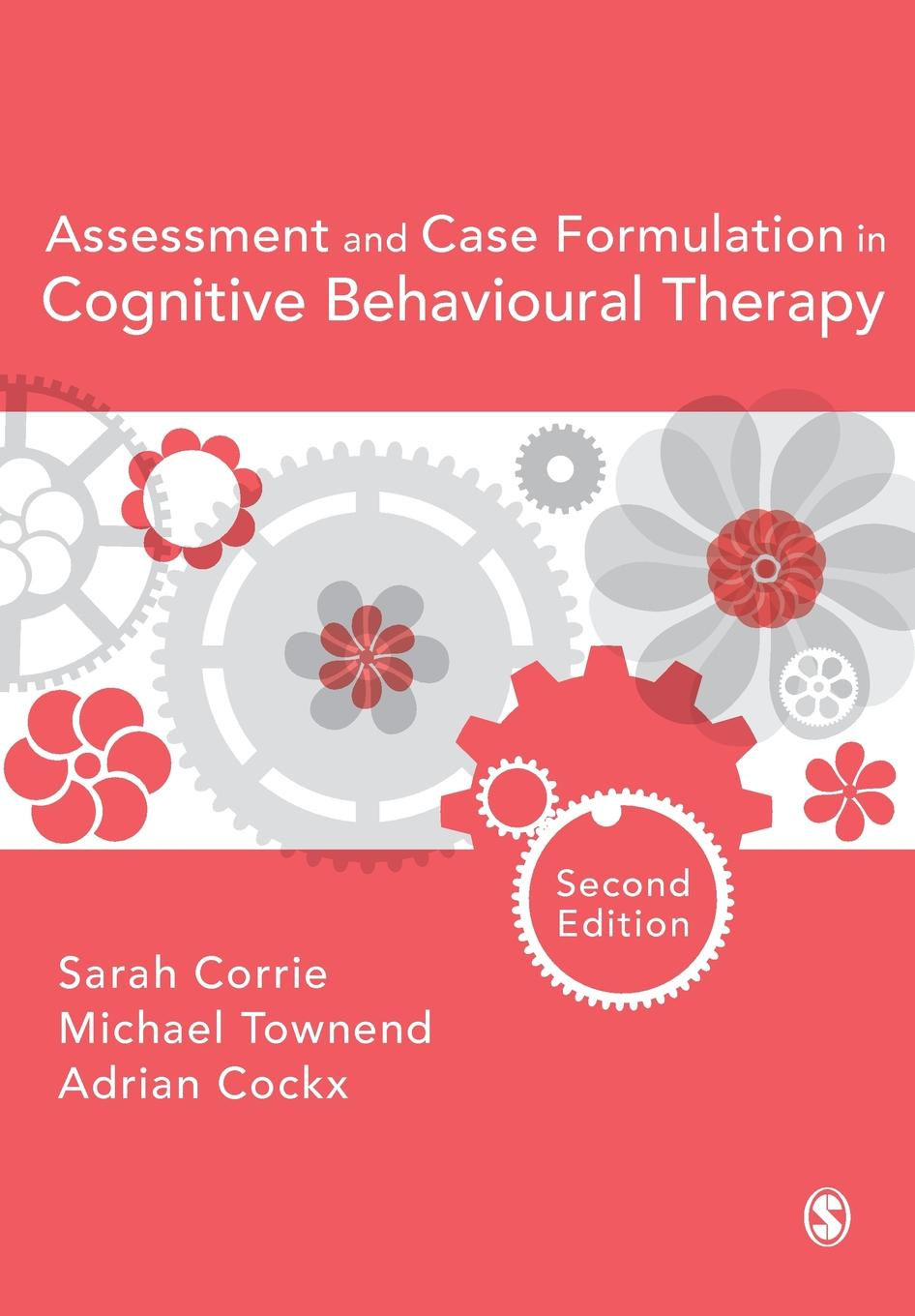 Фото - Sarah Corrie, Michael Townend, Adrian Cockx Assessment and Case Formulation in Cognitive Behavioural Therapy brian stretton nudging behavioural safety