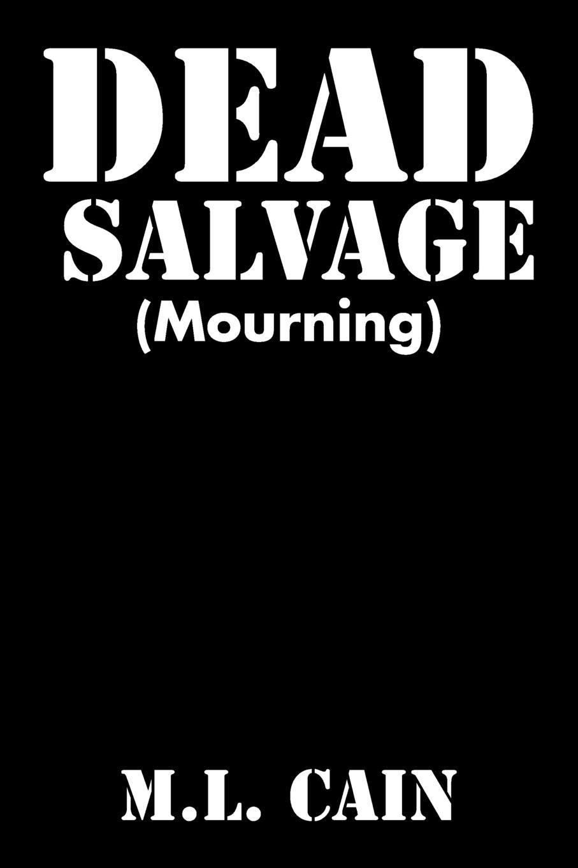 M.L. Cain Dead Salvage. (Mourning) пальто p j salvage