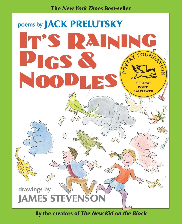 Jack Prelutsky It's Raining Pigs & Noodles pigs