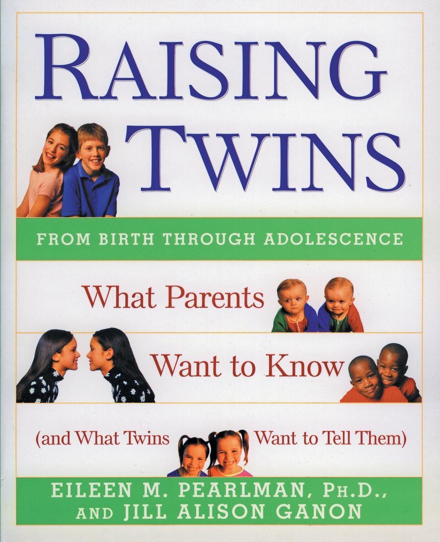 Eileen M. Pearlman Raising Twins