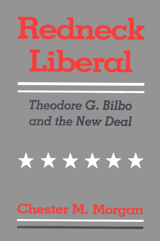 Фото - Chester M. Morgan Redneck Liberal. Theodore G. Bilbo and the New Deal 5pcs em78p156elpj g dip18 em78p156elpj dip em78p156 new and original ic free shipping
