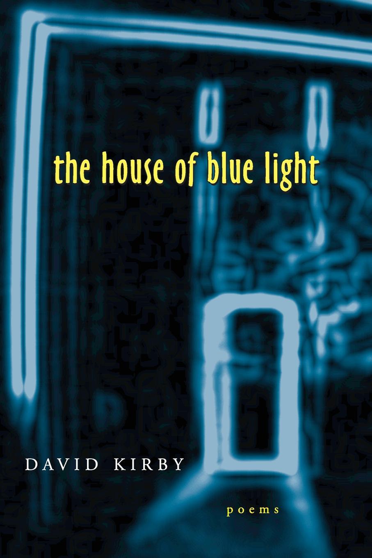 лучшая цена David Kirby The House of Blue Light