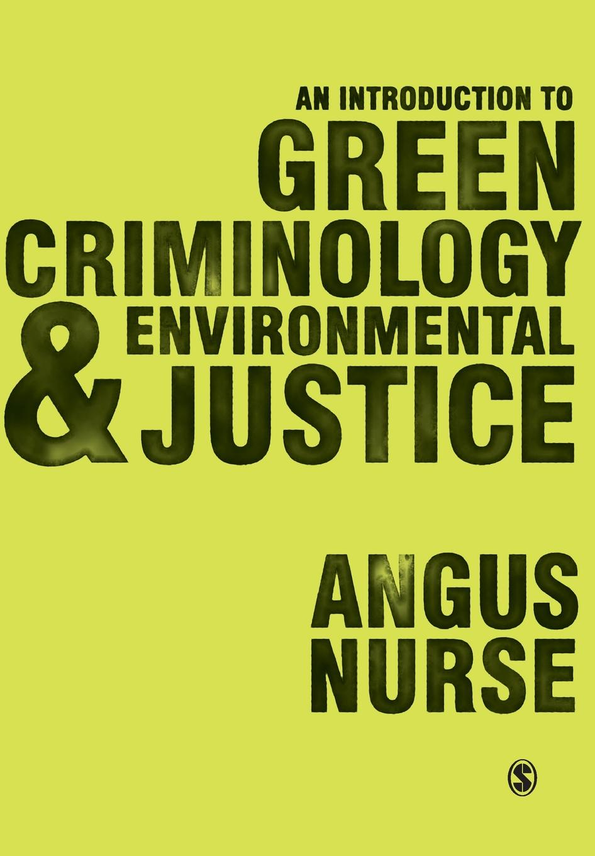 купить Angus Nurse An Introduction to Green Criminology and Environmental Justice онлайн