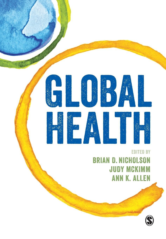 лучшая цена Brian D Nicholson, Judy McKimm, Ann K Allen Global Health