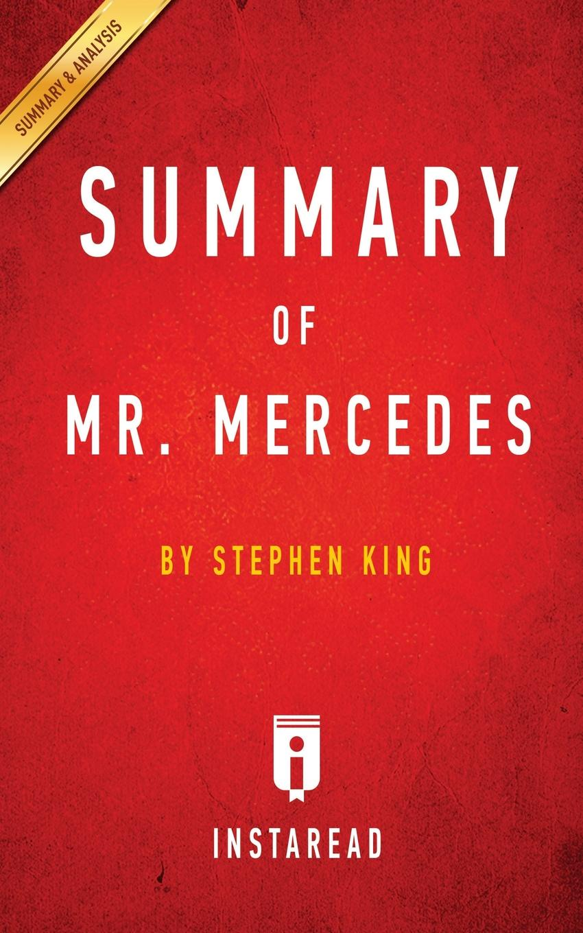 Instaread Summaries Summary of Mr. Mercedes. by Stephen King . Includes Analysis king stephen apt pupil