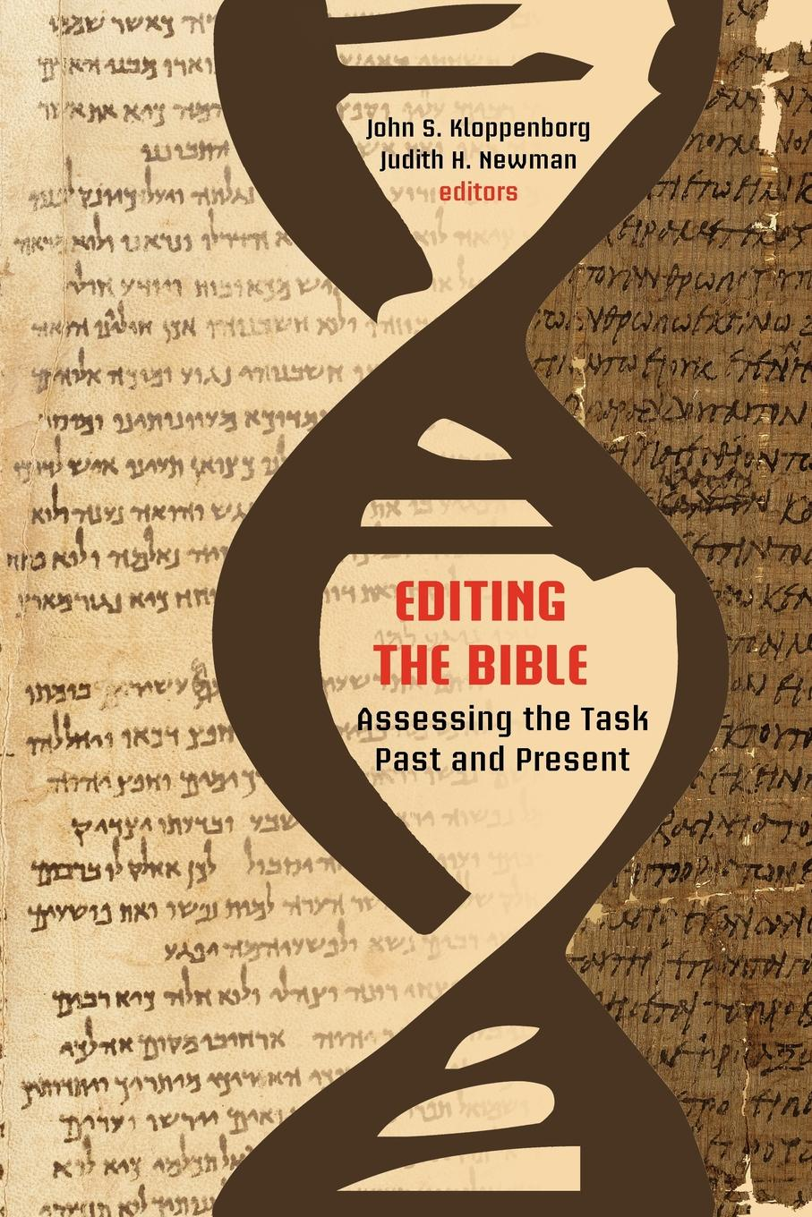 Editing the Bible. Assessing the Task Past and Present assessing creativity