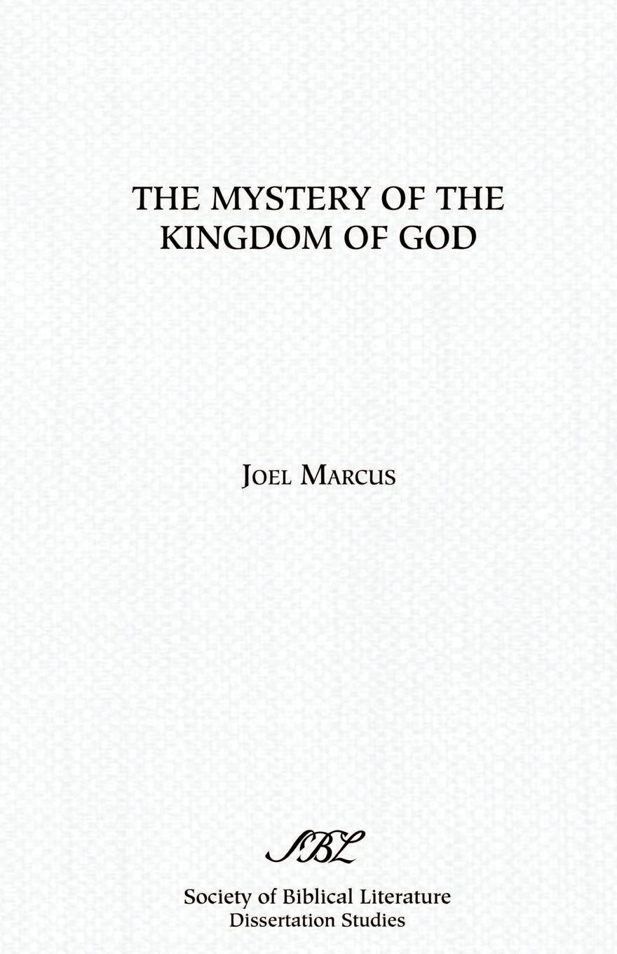 Joel Marcus The Mystery of the Kingdom of God the mystery of the blue train