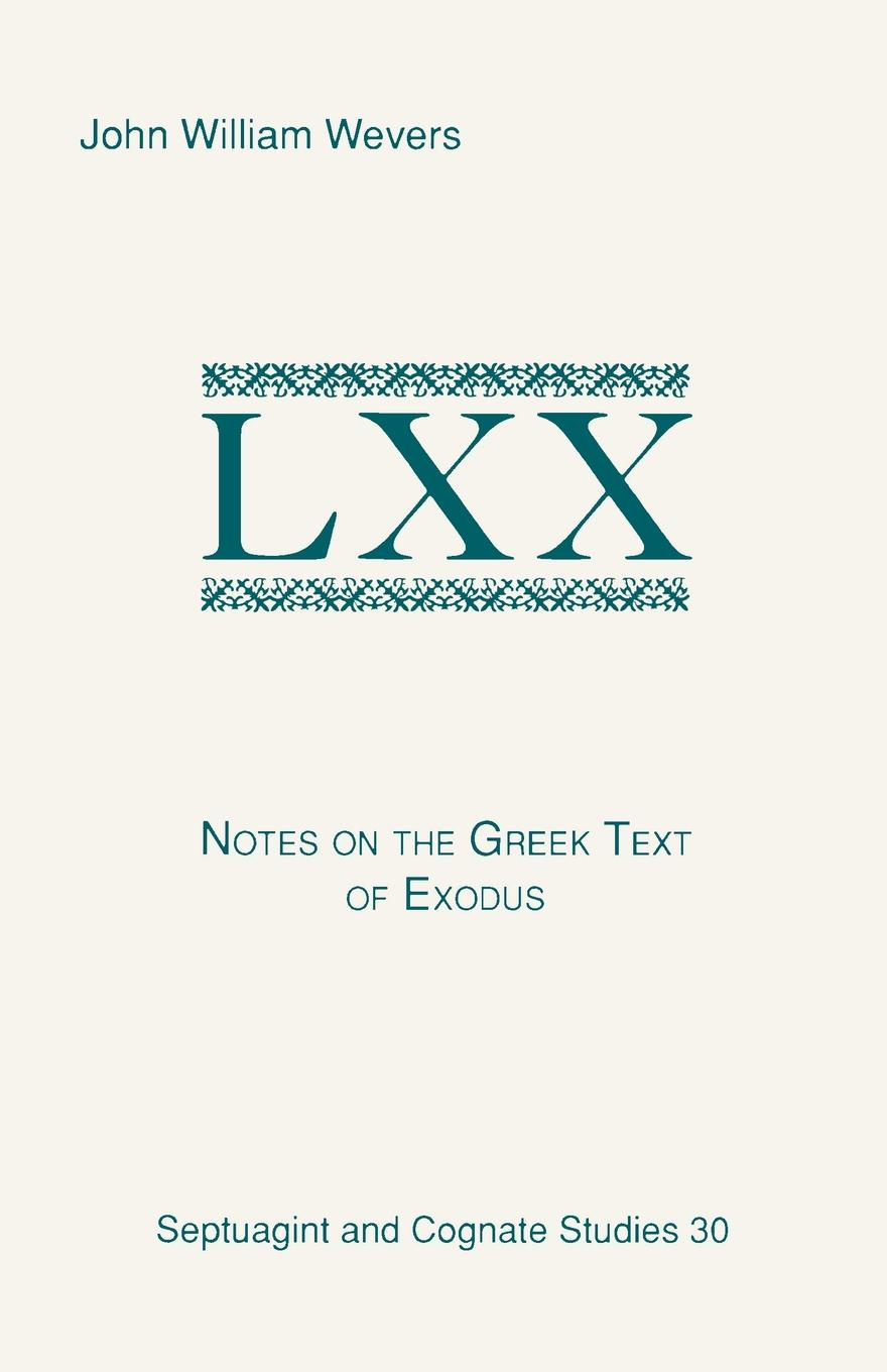John William Wevers Notes on the Greek Text of Exodus notes on the cuff
