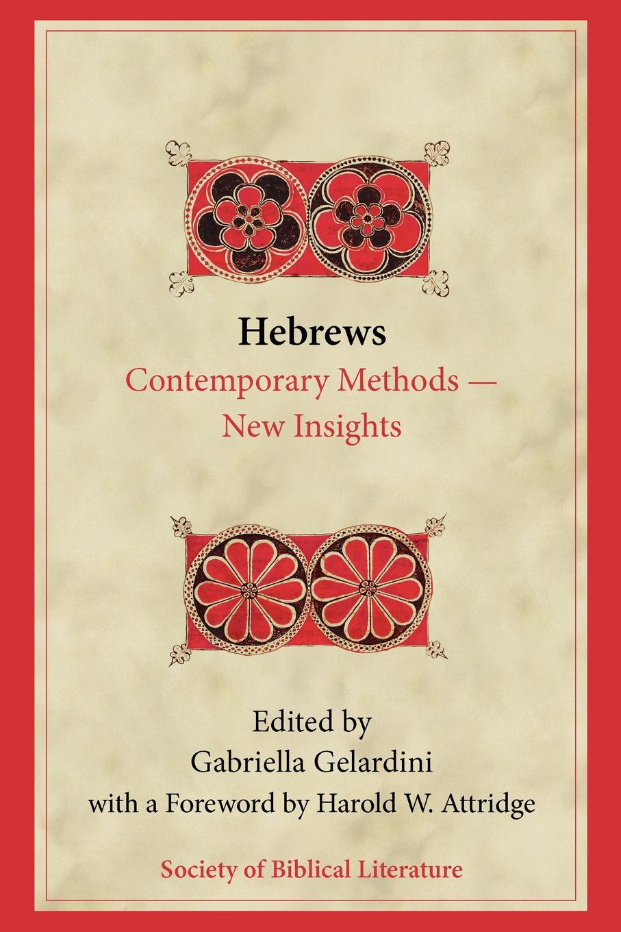 Gabriella Gelardini Hebrews. Contemporary Methods.New Insights