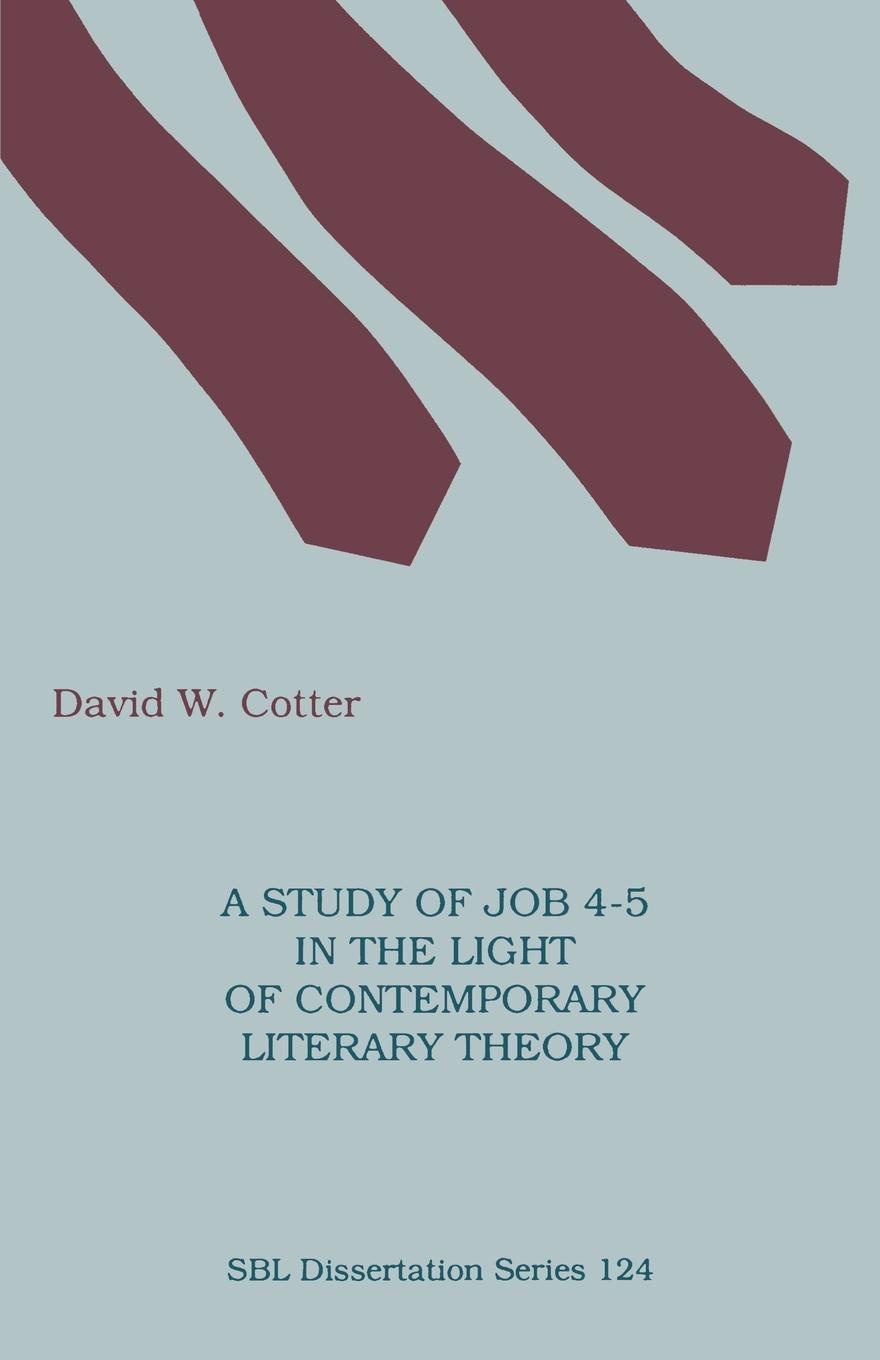 David W Cotter A Study of Job 4-5 in the Light of Contemporary Literary Theory